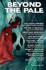 Beyond the Pale : A Fantasy Anthology by Kami Garcia, Jim Butcher, Heather...