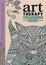 The Art Therapy Colouring Book by Richard Merritt, Hannah Davies, Cindy Wilde (H