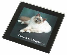 Birman Cat 'Purrrfect Daughter' Black Rim Glass Coaster Animal Breed Gi, PD-85GC