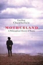 Motherland: A Philosophical History of Russia