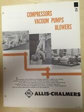 Vtg Allis-Chalmers Brochure ~ Compressors/ Vacuum Pumps /Blowers