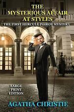 The Mysterious Affair at Styles - Large Print Edition: The First Hercule Poirot