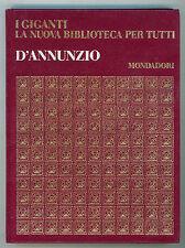 D'ANNUNZIO GABRIELE I GIGANTI MONDADORI 1970