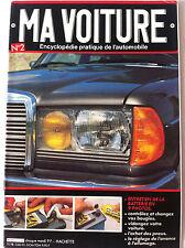 MA VOITURE N°2 année 1980; Entretien de la Batterie/ Les Bougies/ Vidange