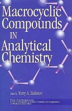 Macrocyclic Compounds in Analytical Chemistry (Chemical Analysis: A Series of Mo