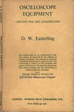 Oscilloscope Equipment: Circuits for the Constructor 1961 * CDROM