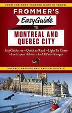 Frommer's EasyGuide to Montreal and Quebec City (Frommer's Easy Guides)  (ExLib)