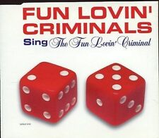 Fun Lovin' Criminals / Sing The Fun Lovin' Criminal