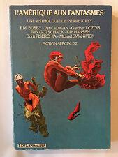 FICTION SPECIAL N°32 SCIENCE FICTION 1982 OPTA ANTHOLOGIE PIERRE REY AMERIQUE