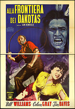 CINEMA-manifesto ALLA FRONTIERA DEI DAKOTAS williams, gray, davis, NEWFIELD