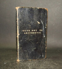 1834 Joseph Guy A KEY TO GUY'S TUTOR'S ASSISTANT School Arithmetic SOLUTIONS