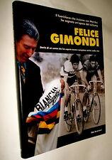 ciclismo Felice Gimondi storia di un uomo  ILDO SERANTONI