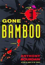 Gone Bamboo, Bourdain, Anthony, Acceptable Book