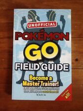 La guía no oficial Pokemon ir campo: consejos, trucos y cortes para yo..