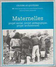 Maternelles- projet social, projet pédagogique, projet architectural