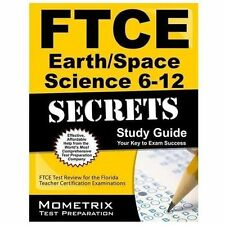 FTCE  Earth/Space Science 6-12 Secrets : FTCE  Subject Test Review for the...
