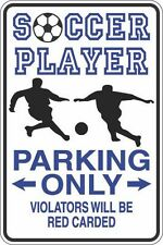 "Metal Sign Soccer Player Parking Only Red Carded 8"" x 12"" Aluminum S409"