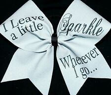 Cheer Bow - I Leave A Little Sparkle - Glitter -  Hair Bows