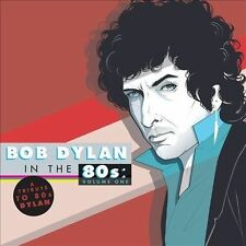 Tribute To Bob Dylan In The 80s: Volume 1 (CD 2014) Bonnie Prince Billy