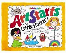 Art Starts for Little Hands!: Fun & Discoveries for 3- To 7-Year Olds (Williamso
