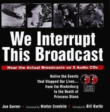 We Interrupt This Broadcast: Relive the Events That Stopped Our Lives.-ExLibrary
