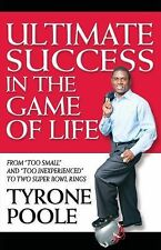 Ultimate Success in the Game of Life by Tyrone Poole (2011, Other)