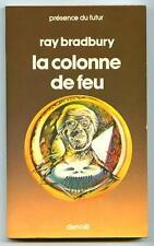 PdF N° 268 LA COLONNE DE FEU / Ray Bradbury / Denoël Présence du Futur 1978
