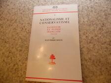 1977.Nationalisme et conservatisme.Ligue de la patrie française.Rioux