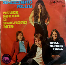 "7"" 1970 VG+! SHOCKING BLUE : Never Marry A Railroad Man"