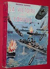 MARINE LA VICTOIRE DES CONVOIS / MAURICE GUIERRE GUERRE 14-18 & 39-45 MARCHANDE