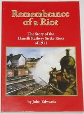 LLANELLI RAILWAY STRIKES RIOT South Wales History 1911 Working Class Trade Union