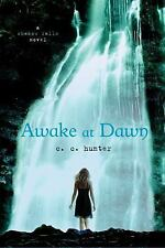 A Shadow Falls Novel: Awake at Dawn 2 by C. C. Hunter (2011, Paperback)