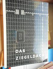 Hofmann/Zipf: Das Ziegeldach technisches Handbuch BV Ziegelindustrie 1966