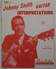 JOHNNY SMITH Guitar Interpretations V 1 CHAS COLIN rare vintage music book nice!