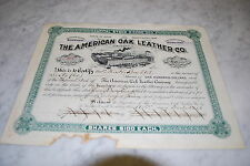 STOCK CERTIFICATE - THE AMERICAN OAK LEATHER CO. – OHIO 1908