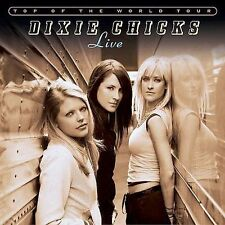 Top of the World Tour: Live by Dixie Chicks (CD, Nov-2003, 2 Discs, Open...