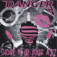 DANGER - Shove It Up Your Azz EP CD-R 2007 Glam Sleaze Metal *NEW*