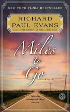 Miles to Go (Walk), Evans, Richard Paul