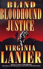 Blind Bloodhound Justice  by Virginia Lanier (1998, Hardcover) 1st 1st
