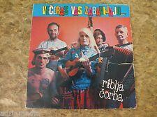 LP RIBLJA CORBA Veceras vas zabavljaju 1984 Bora Djordjevic Hit Beograd Longplay