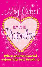 ? cómo ser populares:. si es un rechazo de sociales como yo, Steph L.! por Meg Ca...