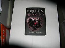 The Brokenhearted by Amelia Kahaney (2013, Hardcover) SIGNED 1st/1st