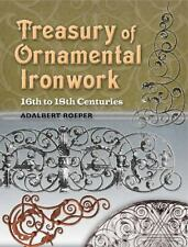 Dover Jewelry and Metalwork: Treasury of Ornamental Ironwork : 16th to 18th...