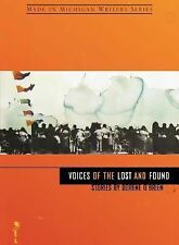 Voices of the Lost and Found (Made in Michigan Writers Series)