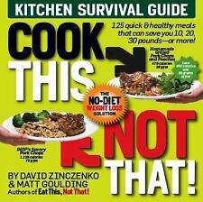 Cook This, Not That!: Kitchen Survival Guide  (NoDust)