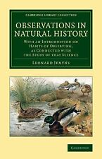 Cambridge Library Collection - Zoology Ser.: Observations in Natural History...