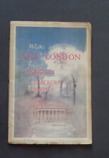 WALKS IN OLD LONDON FROM KINGSLEY & THACKERAY HOTELS: Walking Guides / History.