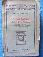 LA BATTAGLIA DELLA BAINSIZZA MARESCIALLO D'ITALIA ENRICO CAVIGLIA