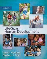 Life-Span Human Development by Carol K. Sigelman and Elizabeth A. Rider...