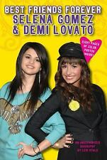 Best Friends Forever: Selena Gomez & Demi Lovato: An Unauthorized Biography Rya